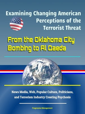 cover image of Examining Changing American Perceptions of the Terrorist Threat