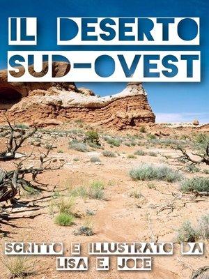 cover image of Il Deserto Sud-Ovest