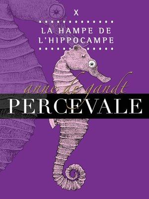 cover image of X. La Hampe de l'hippocampe