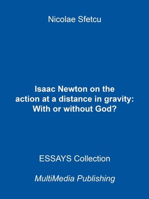 cover image of Isaac Newton on the Action at a Distance in Gravity