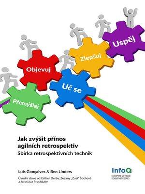 cover image of Jak zvýšit přínos agilních retrospektiv