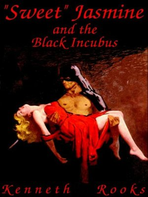 "cover image of ""Sweet"" Jasmine and the Black Incubus"