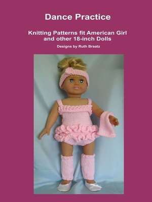cover image of Dance Practice, Knitting Patterns fit American Girl and other 18-Inch Dolls