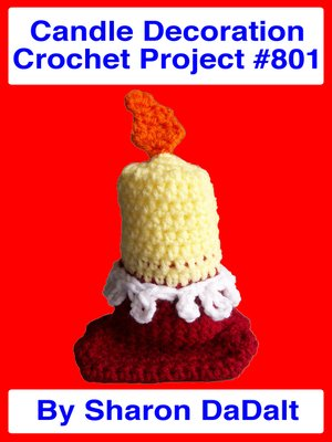 cover image of Candle Decoration Crochet Project #801