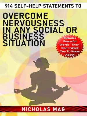 cover image of 914 Self-help Statements to Overcome Nervousness in Any Social or Business Situation