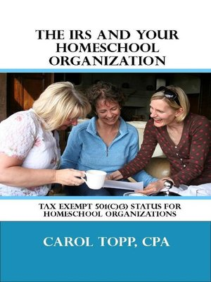 cover image of The IRS and Your Homeschool Organization