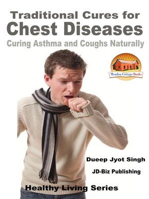 cover image of Traditional Cures for Chest Diseases