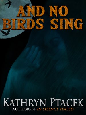 cover image of And No Birds Sing