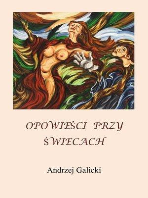cover image of Opowieści przy Świecach
