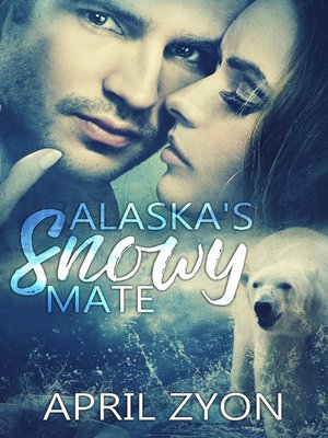 cover image of Alaska's Snowy Mate