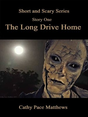 cover image of 'The Short and Scary Series' the Long Drive Home