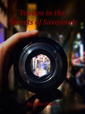 cover image of Voodoo in the Streets of Savannah