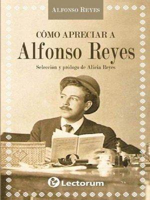 cover image of Como apreciar a Alfonso Reyes