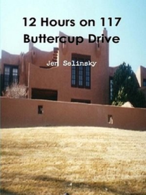 cover image of 12 Hours on 117 Buttercup Dr.