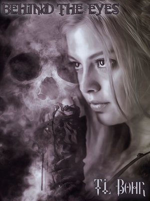 cover image of Behind the Eyes