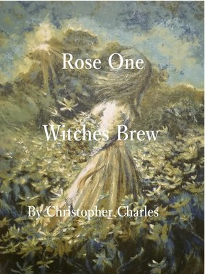 cover image of Rose One Witches Brew