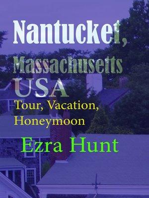 cover image of Nantucket, Massachusetts USA
