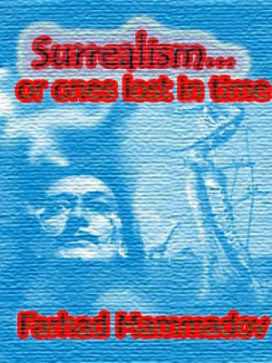 "cover image of ""Surrealism... Or Ones Lost in Time"""