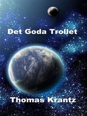cover image of Det Goda Trollet