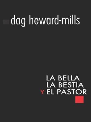 cover image of La Bella, la Bestia y el Pastor