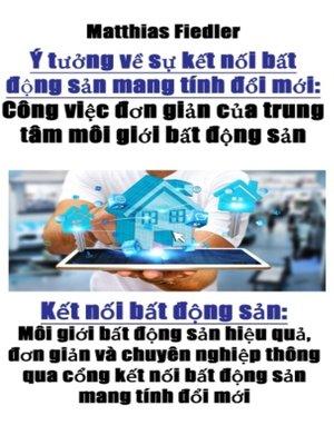 cover image of Ý tưởng về sự kết nối bất động sản mang tính đổi mới