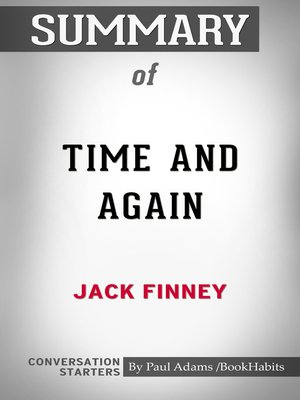 cover image of Summary of Time and Again by Jack Finney / Conversation Starters