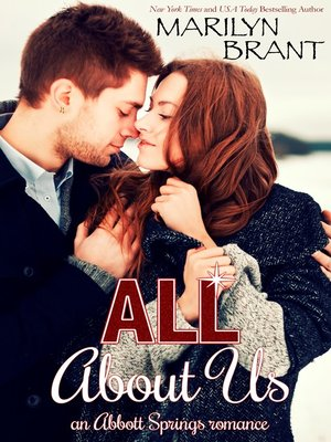cover image of All About Us (an Abbott Springs romantic novella)