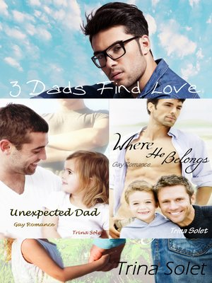 cover image of 3 Dads Find Love