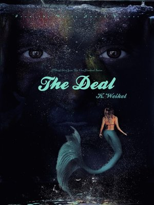 cover image of The Deal (The One-Hundred #5.5)