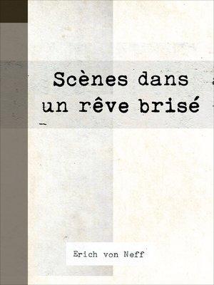 cover image of Scènes dans un rêve brisé