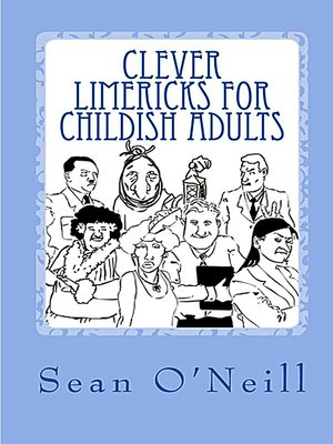 cover image of Clever Limericks for Childish Adults