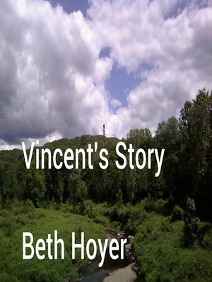 cover image of Vincent's Story