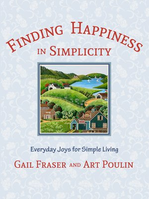 cover image of Finding Happiness in Simplicity