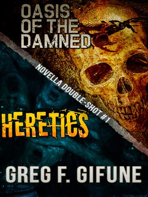 cover image of Oasis of the Damned & Heretics