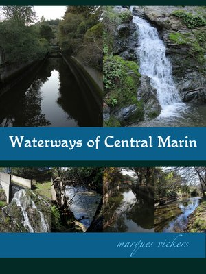 cover image of Waterways of Central Marin County