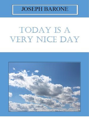 cover image of Today Is a Very Nice Day