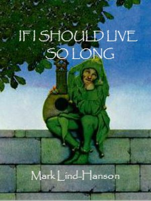 cover image of If I Should Live So Long
