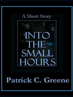 cover image of Into the Small Hours
