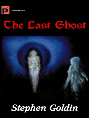 cover image of The Last Ghost