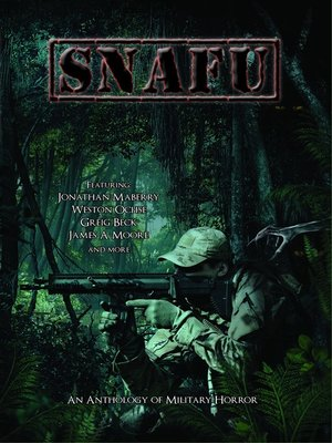 cover image of SNAFU: An Anthology of Military Horror