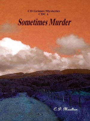 cover image of CD Grimes Mysteries Sometimes Murder