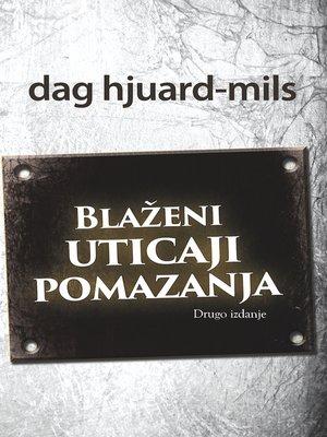cover image of Blaženi Uticaji Pomazanja