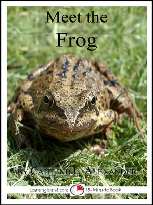 cover image of Meet the Frog