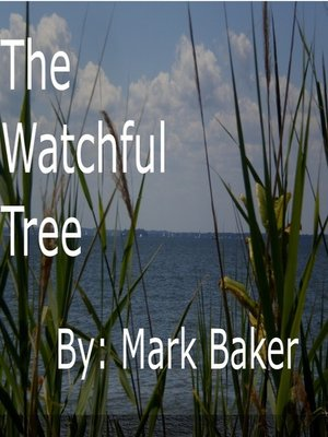 cover image of The Watchful Tree