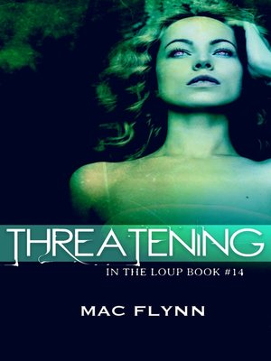 cover image of Threatening (In the Loup