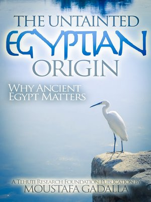 cover image of The Untainted Egyptian Origin