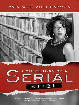 cover image of Confessions of a Serial Alibi