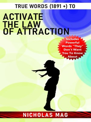 cover image of True Words (1891 +) to Activate the Law of Attraction