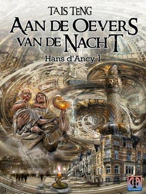 cover image of Aan de oevers van de nacht, Hans d'Ancy 1