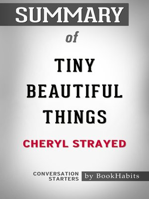 cover image of Summary of Tiny Beautiful Things by Cheryl Strayed / Conversation Starters